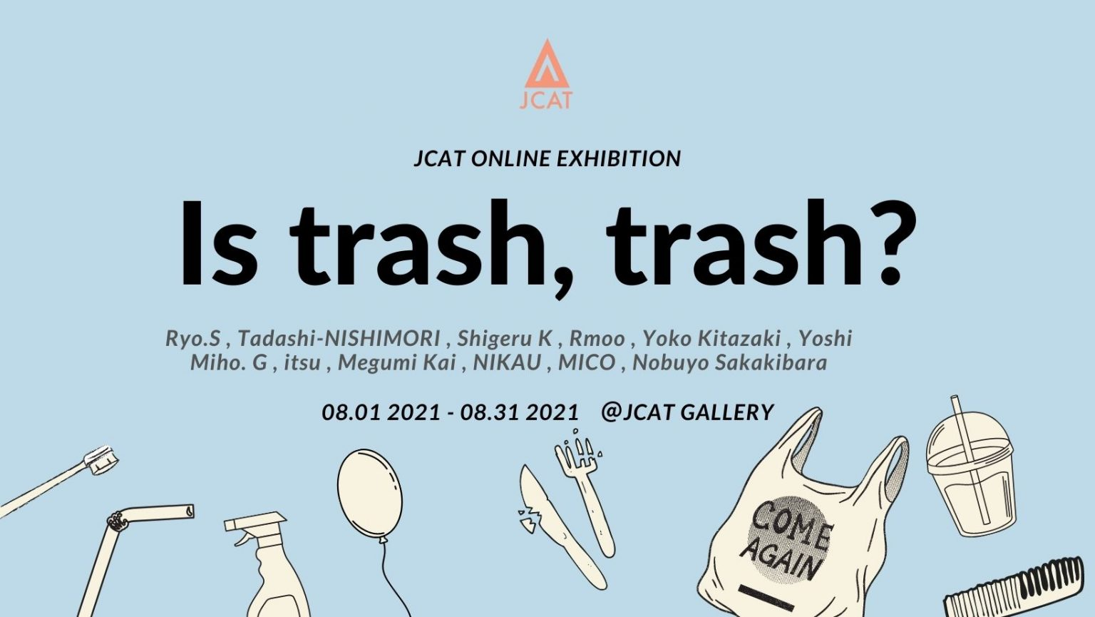 JCAT Gallery New York NY Online Art Store Japanese Art Shop Best Exhibition Art for sale by artists Is trash, trash? Exhibition
