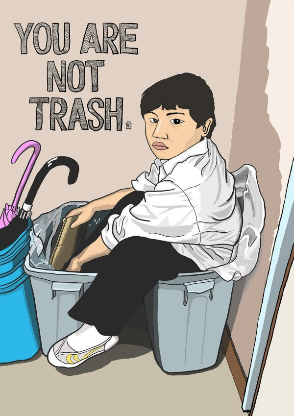 YOU ARE NOT TRASH.